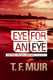 Eye for an Eye (DCI Andy Gilchrist Book 1)