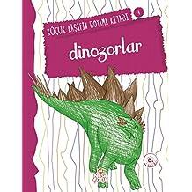 Küçük Kaşifin Boyama Kitabı 4 Dinozorlar