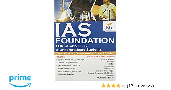 Buy IAS Foundation For Class 11 12 Undergraduate Students General Studies Comprehension Essays Articles Book Online At Low Prices In India