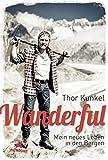 Wanderful: Mein neues Leben in den Bergen