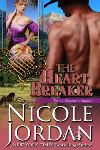THE HEART BREAKER (Rocky Mountain Brides Book 2)