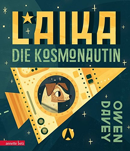 Laika: Die Kosmonautin