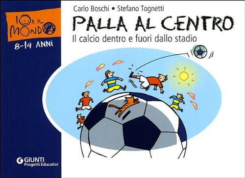 palla-al-centro-il-calcio-dentro-e-fuori-dallo-stadio