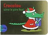 """Afficher """"Crocolou aime Noël"""""""