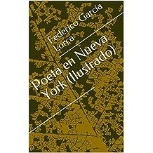Poeta en Nueva York (Ilustrado) (Literatura Língua Portuguesa) (Spanish Edition)