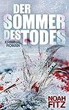 Der Sommer des Todes von Noah Fitz