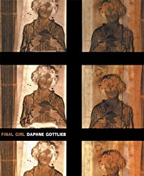 Final Girl by Daphne Gottlieb (2004-06-01)