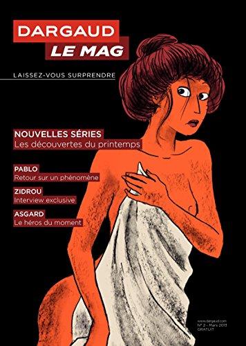 Couverture du livre Dargaud Le Mag - numéro 02 - Les découvertes du printemps