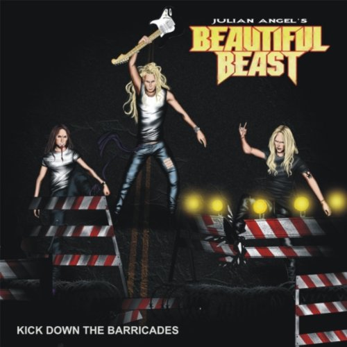Kick Down the Barricades