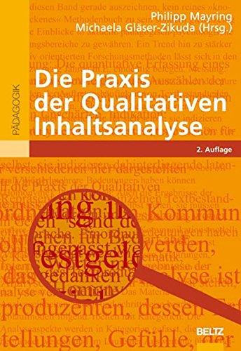 Die Praxis der Qualitativen Inhaltsanalyse (Beltz Pädagogik)