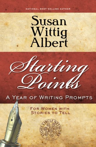 Starting Points: A Year of Writing Prompts for Women with Stories to Tell (English Edition)