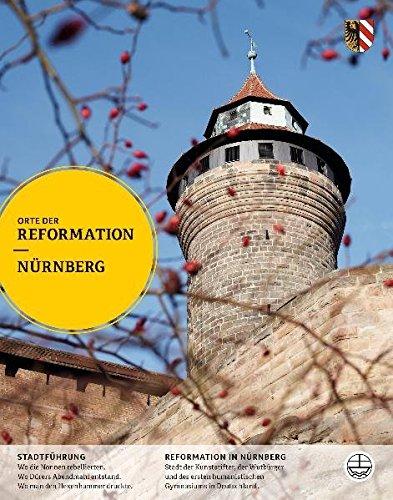 Nürnberg. Orte der Reformation.: Orte der Reformation 1