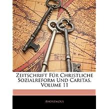Zeitschrift Für Christliche Sozialreform Und Caritas, XI Jahrgang