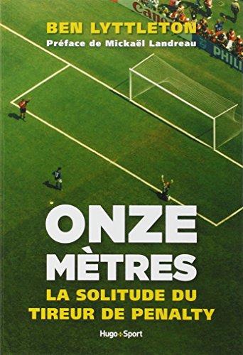 Onze mètres : La solitude du tireur de penalty