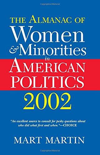 The Almanac Of Women And Minorities In American Politics 2002 (Almanac of Women & Minorities in American Politics)