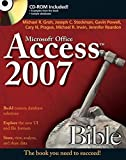 Access 2007 Bible by Michael R. Groh (2007-01-10)