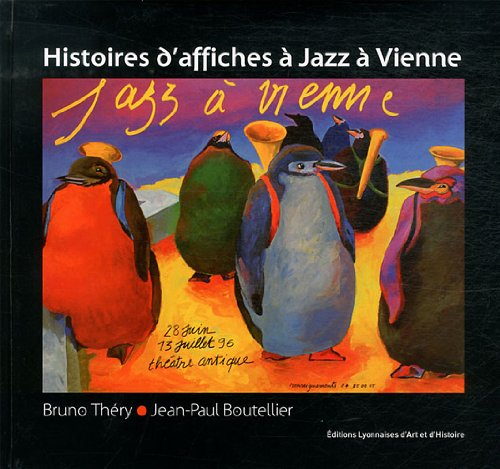 Histoires d'Affiches a Jazz a Vienne