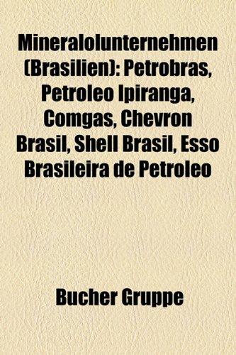 minerallunternehmen-brasilien-petrobras-petrleo-ipiranga-comgs-chevron-brasil-shell-brasil-esso-bras