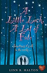 A Little Luck, A Lot of Fate  (When Destiny Calls Book 2)