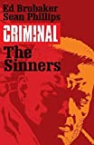 Criminal Volume 5: The Sinners (Criminal Tp (Image)) by Ed Brubaker (2015-06-16)