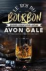 Le roi du Bourbon par Gale