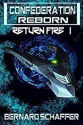 Return Fire 1 (Confederation Reborn)