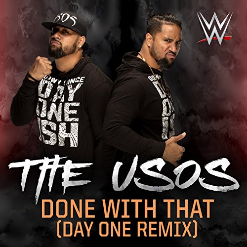 Done With That - Day One Remix...