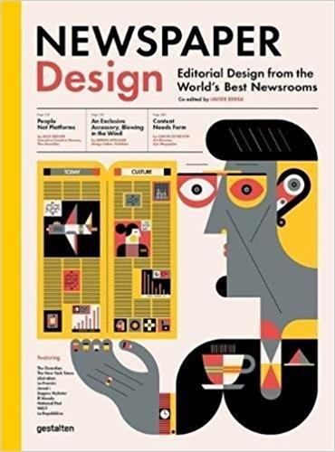 Printing things visions and essentials for 3D printing /anglais: Editorial Design from the World's Best Newsrooms por Javier Errea