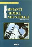 Impianti chimici industriali. Con espansione online. Per gli Ist. tecnici e professionali: 2