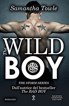 The Wild Boy (The Storm Series Vol. 2) di [Towle, Samantha]