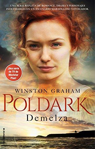 Demelza (Serie Poldark # 2) por Winston Graham