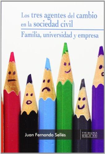 Los tres agentes del cambio en la sociedad civil: familia, universidad y empresa (Yumelia)