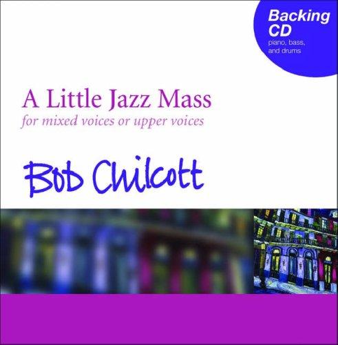 A Little Jazz Mass: Backing CD