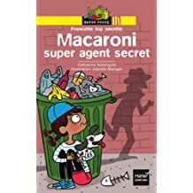 Ratus Poche: Francette top secrete: Macaroni super agent secret