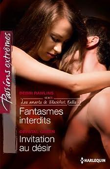 Fantasmes interdits - Invitation au désir : T1 - Les amants de Blackfoot Falls par [Rawlins, Debbi, Green, Crystal]