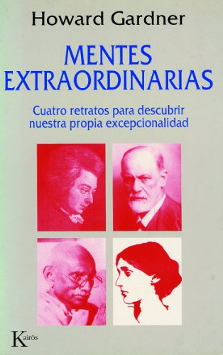 Mentes Extraordinarias (Ensayo) por Howard Gardner