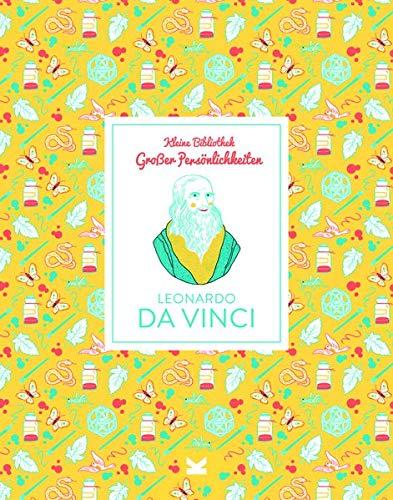 Leonardo Da Vinci: Kleine Bibliothek großer Persönlichkeiten