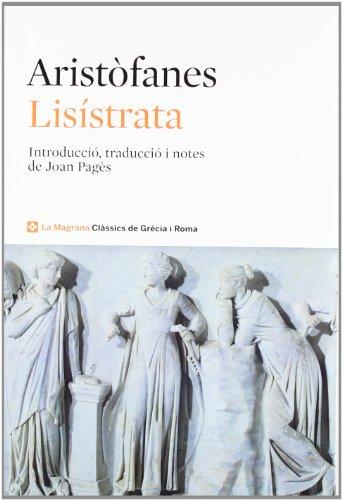 Lisístrata (CLÀSSICS GRÈCIA I RO) por ARISTOFANES