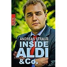 Inside Aldi & Co. by Andreas Straub (2013-10-01)