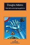 Guía del autoestopista galáctico (Compactos anagrama)