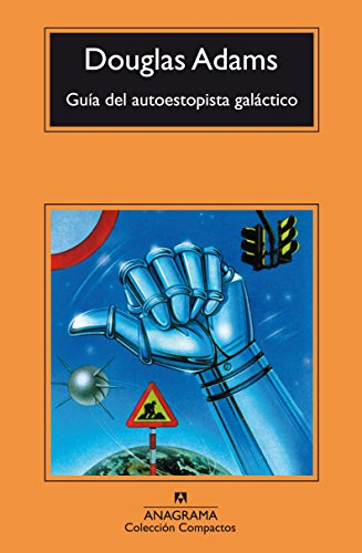 Guía del autoestopista galáctico / The Hitchhiker's Guide to the Galaxy par DOUGLAS ADAMS