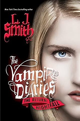 The Vampire Diaries - The Return: Nightfall by L. J. Smith (2009-02-10)