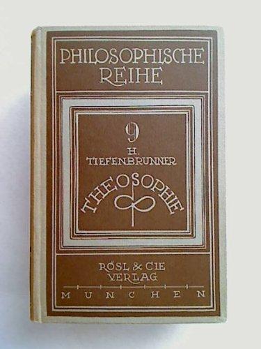 Theosophie - Wesen und Erscheinung. [Philosop. Reihe, 9. Band]. Rösl. 1923.