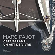 Catamarans, un art de vivre