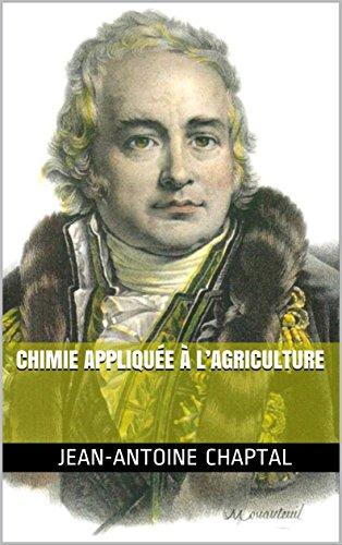Chimie appliquée à l'agriculture par Jean-Antoine Chaptal