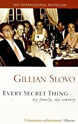 Every Secret Thing: My Family, My Country by Gillian Slovo (1998-02-05)