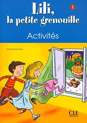 Lili, la petite grenouille - Niveau 1 - Cahier d'activits