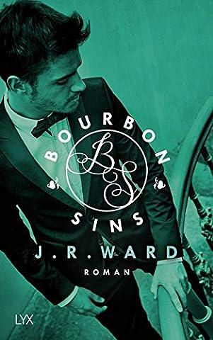 Bourbon Sins (Bourbon Kings, Band 2)