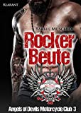 Rockerbeute. Angels of Devils Motorcycle Club 3 (Devils MC)