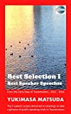Best Selection I Best Speaker Speeches: From my early days of Toastmasters ; 2011 - 2016
